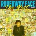 RUDEBWOY FACE ルードボーイ フェイス / Rudebwoy Face 「THE BEST」