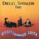 艺人名: D - 【送料無料】 Diego Spitaleri / Mediterranea Suite 輸入盤 【CD】