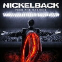 Nickelback ニッケルバック / Feed The Machine 【CD】