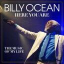艺人名: B - Billy Ocean ビリーオーシャン / Here You Are: The Music Of My Life 輸入盤 【CD】