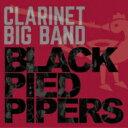 艺人名: B - 【送料無料】 Black Pied Pipers / Black Pied Pipers 【CD】