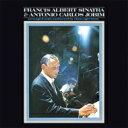 艺人名: F - Frank Sinatra / Antonio Carlos Jobim / Francis Albert Sinatra & Antonio Carlos Jobim(50th Anniversary) 【SHM-CD】