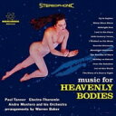 Paul Tanner / Music For Heavenly Bodies 【LP】