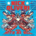 Artist Name: N - Nick Oliveri / N.o. Hits At All 2 輸入盤 【CD】
