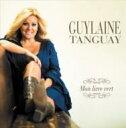 艺人名: G - 【送料無料】 Guylaine Tanguay / Mon Livre Vert 輸入盤 【CD】