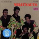 艺人名: W - 【送料無料】 Whatnauts / Best Of The Whatnauts 輸入盤 【CD】