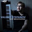 【送料無料】 Valeriy Stepanov / New Beginnings 輸入盤 【CD】