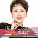 Composer: Sa Line - 【送料無料】 Satie サティ / マリ・プレイズ・サティ: 熊本マリ(P) 【CD】
