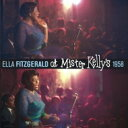 Artist Name: E - Ella Fitzgerald エラフィッツジェラルド / At Mister Kelly's 1958 輸入盤 【CD】