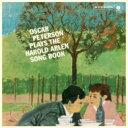 Oscar Peterson オスカーピーターソン / Plays The Harold Arlen Songbook (180グラム重量盤レコード / waxtime) 【LP】