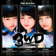 Task have Fun / 3WD 【CD】