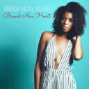 藝人名: B - Brenda Nicole Moorer / Brand New Heart 【CD】