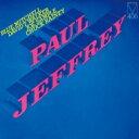 Artist Name: P - Paul Jeffrey / Paul Jeffrey 【CD】