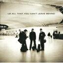 艺人名: U - 【送料無料】 U2 ユーツー / All That You Can't Leave Behind 【紙ジャケ/SHM-CD】 【SHM-CD】
