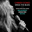 艺人名: C - 【送料無料】 Carmen Gomes / Sings The Blues 輸入盤 【CD】