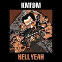 藝人名: K - 【送料無料】 Kmfdm Kmfdm / Hell Yeah 輸入盤 【CD】