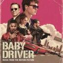 【送料無料】 ベイビー・ドライバー / Baby Driver (Music From Motion Picture) 輸入盤 【CD】