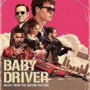 ベイビー・ドライバー / Baby Driver 輸入盤 【CD】