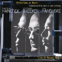 Artist Name: H - Herbie Hancock / Michael Brecker / Roy Hargrove / Directions In Music (Live At Massay Hall) 【SHM-CD】