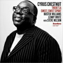 Artist Name: C - Cyrus Chestnut サイラスチェスナット / There's A Sweet Sweet Spirit 輸入盤 【CD】