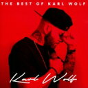 艺人名: K - Karl Wolf カールウルフ / Best Of Karl Wolf 【CD】