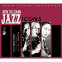 精选辑 - New Orleans Jazz Icons 輸入盤 【CD】