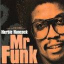 藝人名: H - Herbie Hancock ハービーハンコック / Mr Funk 輸入盤 【CD】