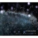 艺人名: K - 【送料無料】 松本圭司 / STARGAZER 【CD】