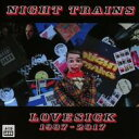 艺人名: N - Night Trains / Lovesick 1987-2017 輸入盤 【CD】