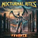 艺人名: N - 【送料無料】 Nocturnal Rites ノクターナルライツ / Phoenix 【CD】