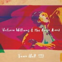 Victoria Williams / Victoria Williams & The Loose Band Town Hall 1995 輸入盤 【CD】