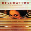 Artist Name: D - Delegation デレゲイション / Promise Of Love: 40th Anniversary Edition 輸入盤 【CD】