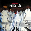 Artist Name: R - Radiohead レディオヘッド / Kid A 【CD】