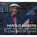 Artist Name: H - Harold Mabern ハロルドメイバーン / To Love And Be Loved 輸入盤 【CD】