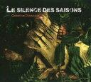 【送料無料】 Quentin Dujardin / Le Silence Des Saisons 輸入盤 【CD】