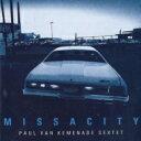 藝人名: P - 【送料無料】 Paul Van Kemenade / Missacity 輸入盤 【CD】