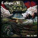Category Vi / War Is Hell 輸入盤 【CD】