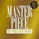 【送料無料】 TEE ティー / MASTERPIECE ?THE WORLD BEST COVER