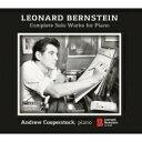 作曲家名: Ra行 - 【送料無料】 Bernstein バーンスタイン / ピアノ作品全集 アンドリュー・クーパーストック(2CD) 輸入盤 【CD】