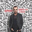【送料無料】 Ringo Starr リンゴスター / Give More Love 【SHM-CD】
