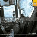 作曲家名: A行 - エングルンド、エイナル(1916-1999) / ピアノ作品全集 ラウラ・ミッコラ 輸入盤 【CD】