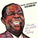 Swing, Big Band - Louis Armstrong ルイアームストロング / I've Got The World On A String 【SHM-CD】