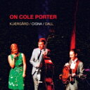 艺人名: M - 【送料無料】 Malene Kjaergard / On Cole Porter 輸入盤 【CD】