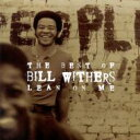 Bill Withers ビルウィザース / Lean On Me - Best Of 輸入盤 【CD】