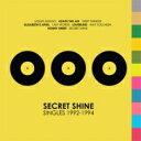 艺人名: S - Secret Shine / Singles 1992-1994 輸入盤 【CD】