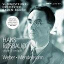 Mendelssohn メンデルスゾーン / メンデルスゾーン:『真夏の夜の夢』より、カプリッチョ、ウェーバー:序曲集、小協奏曲 ハンス・ロ..