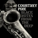 藝人名: C - Courtney Pine コートニーパイン / Black Notes From The Deep 輸入盤 【CD】
