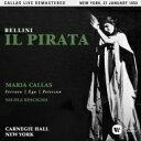 Bellini ベッリーニ / 『海賊』全曲 レッシーニョ&アメリカン・オペラ・ソサエティ、マリア・カラス、フェッラーロ、他(1959 モノ..