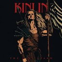 Kinlin / Last Stand 輸入盤 【CD】