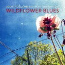 艺人名: J - Jolie Holland / Samantha Parton / Wildflower Blues 輸入盤 【CD】